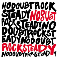 220px-No_Doubt_-_Rock_Steady