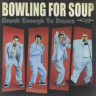BowlingForSoup_DrunkEnoughToDance_2002