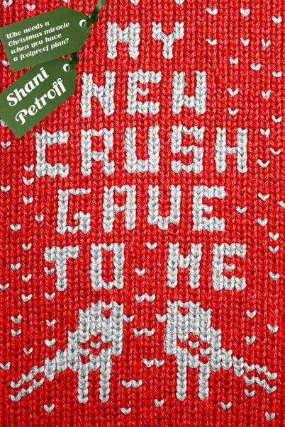 My-New-Crush-Gave-to-Me-Shani-Petroff-Book-Cover